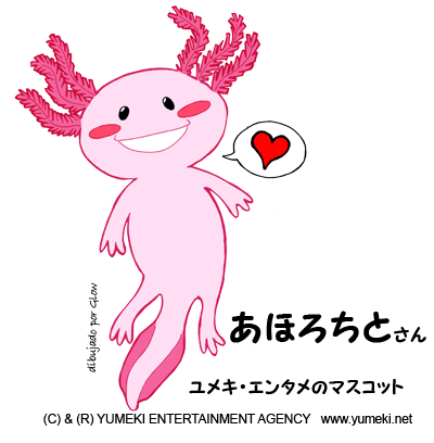 Ajolotito Yumeki Entertainment Mascot
